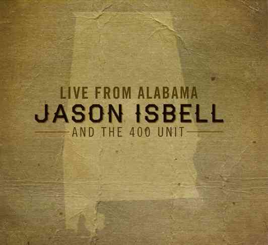 LIVE FROM ALABAMA BY ISBELL,JASON AND TH (CD)