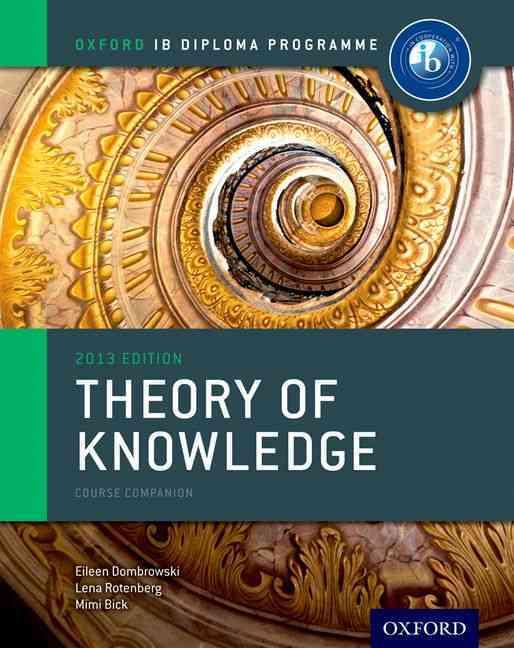 Ib Theory of Knowledge By Dombrowski, Eileen/ Rotenberg, Lena/ Bick, Mimi