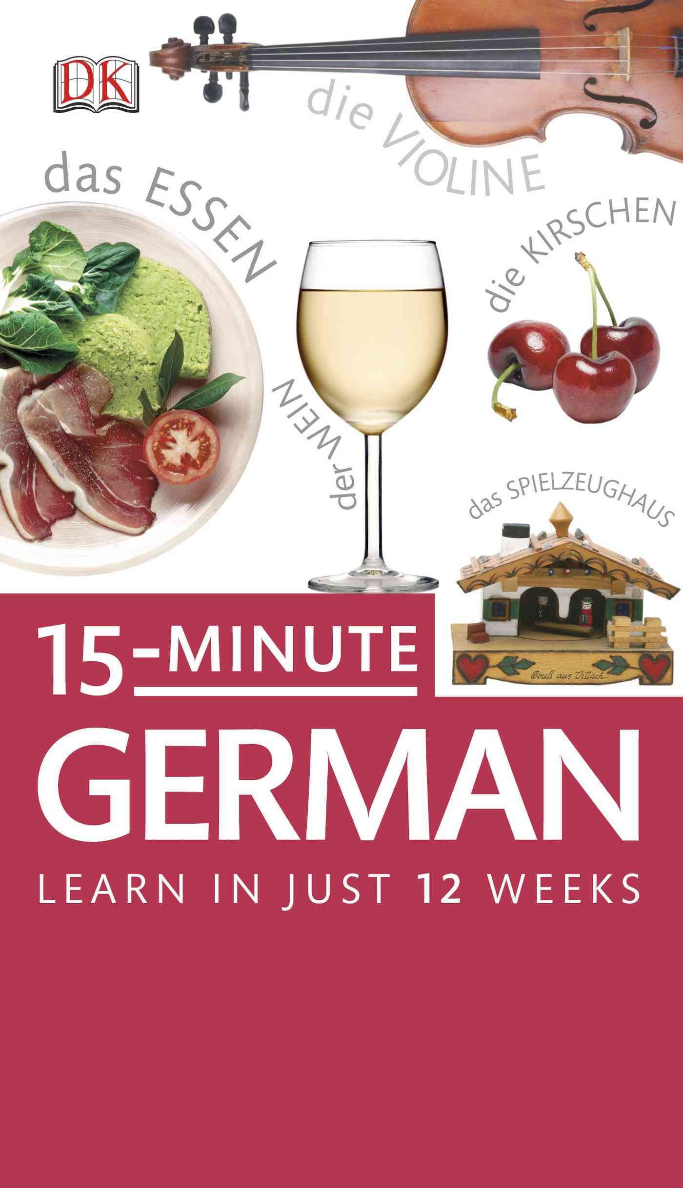 15-Minute German By Dorling Kindersley, Inc. (COR)